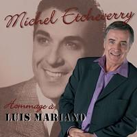 Michel Etcheverry chante Luis Mariano